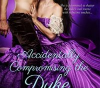 Guest Review: Accidentally Compromising the Duke by Stacy Reid