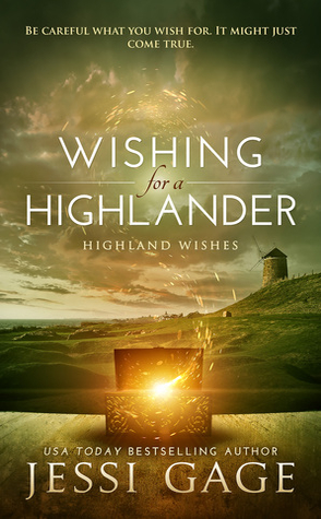 Review: Wishing for a Highlander by Jessi Gage