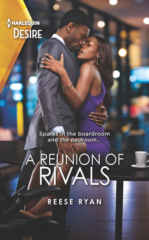 Sunday Spotlight: A Reunion of Rivals by Reese Ryan