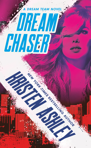Sunday Spotlight: Dream Chaser by Kristen Ashley