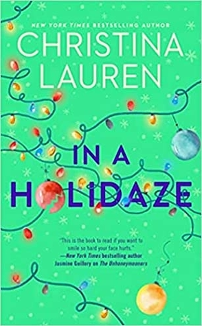 Sunday Spotlight: In a Holidaze by Christina Lauren