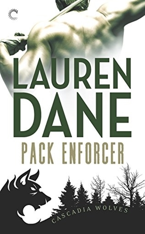Series Review: Cascadia Wolves by Lauren Dane