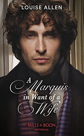 A Marquis in Want of a Wife by Louise Allen book cover
