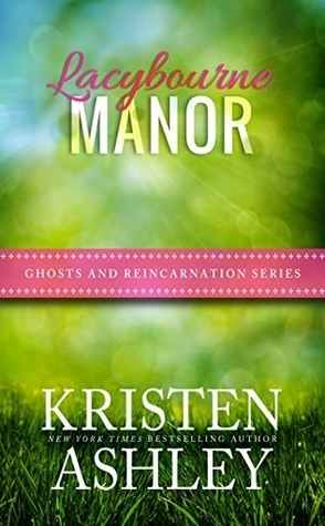 Lacybourne Manor by Kristen Ashley Book Cover