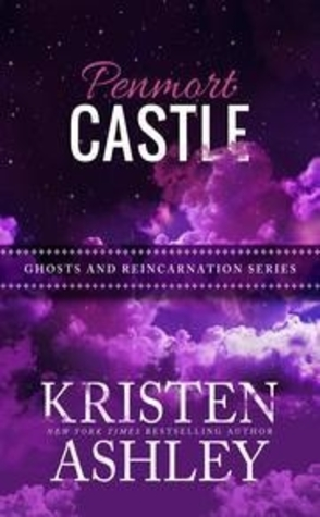 Penmort Castle by Kristen Ashley Book Cover