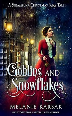 Lightning Review: Goblins and Snowflakes by Melanie Karsak