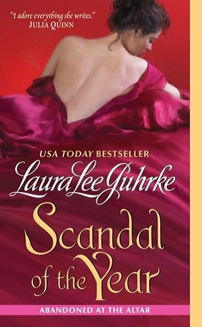 Throwback Thursday Review: Scandal of the Year by Laura Lee Guhrke