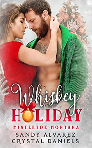 Review: Whiskey Holiday by Crystal Daniels and Sandy Alvarez