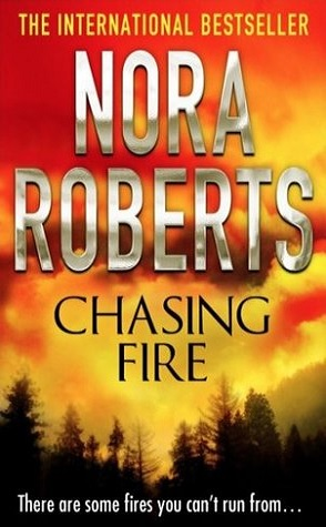 Throwback Thursday Review: Chasing Fire by Nora Roberts