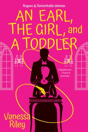 Guest Review: An Earl, the Girl and a Toddler by Vanessa Riley