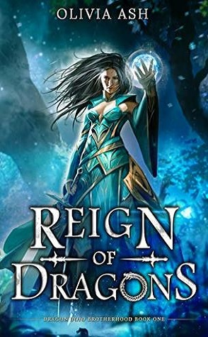 Review: Reign of Dragons by Olivia Ash