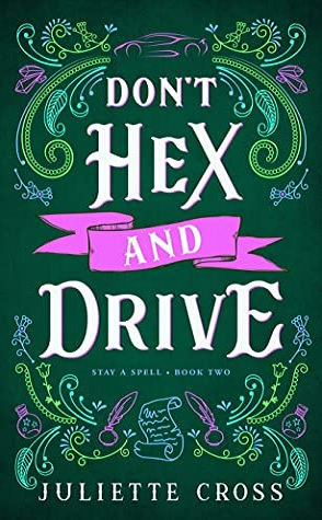 Review: Don't Hex and Drive by Juliette Cross