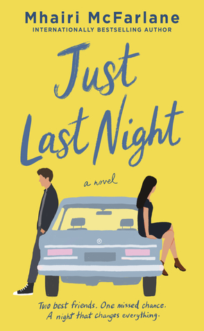 Sunday Spotlight: Just Last Night by Mhairi McFarlane