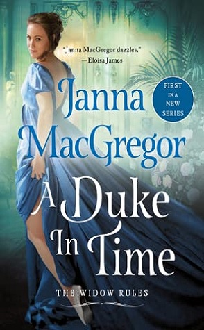 Guest Review: A Duke in Time by Janna MacGregor