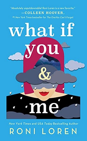 Guest Review: What If You & Me by Roni Loren