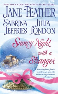 Guest Review: Snowy Night with a Stranger by Jane Feather, Sabrina Jeffries & Julia London