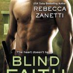 Blind Faith by Rebecca Zanetti Book Cover