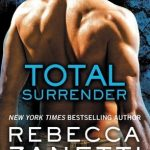 Total Surrender by Rebecca Zanetti Book Cover