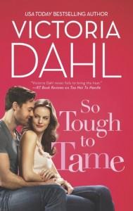 So Tough to Tame- Victoria Dahl