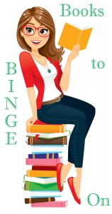 Books to Binge On