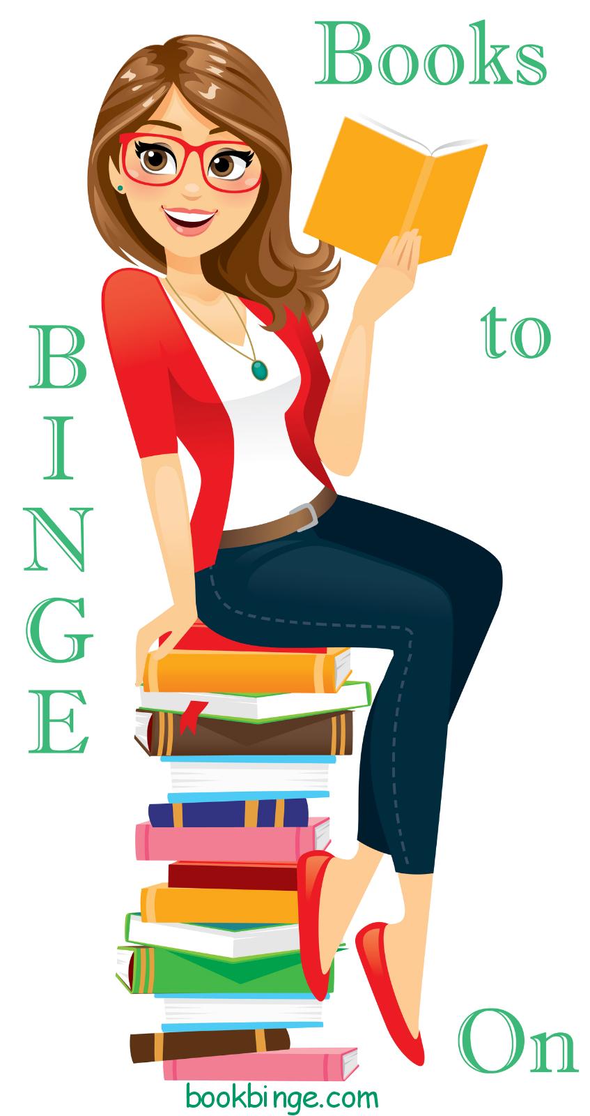 Books to Binge On | Book Binge