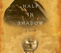 Guest Review: Things Half in Shadow by Alan Finn