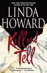 Joint Review: Kill and Tell by Linda Howard