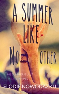 Throwback Thursday Review: A Summer Like No Other by Elodie Nowodazkij