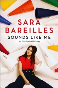 Review: Sounds Like Me: My Life (So Far) in Music by Sara Bareilles