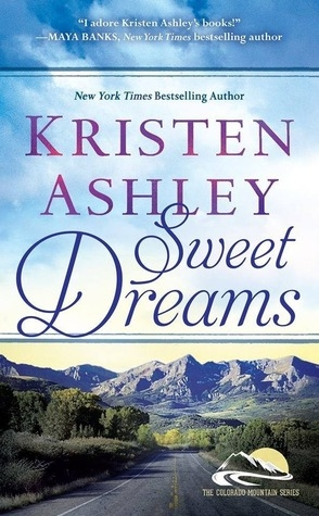 Sweet Dreams by Kristen Ashley Book Cover