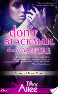 Review: Don't Blackmail the Vampire by Tiffany Allee