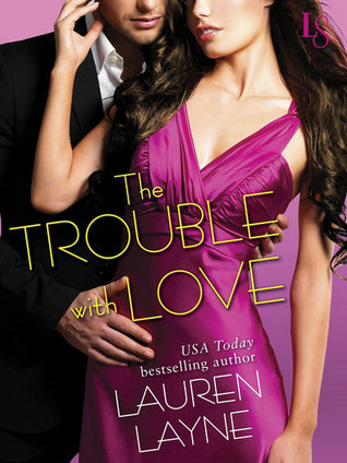 Review: The Trouble with Love by Lauren Layne