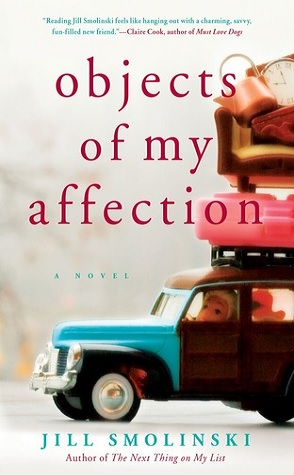 Guest Review: Objects of My Affection by Jill Smolinski