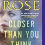 Closer Than You Think by Karen Rose Book Cover