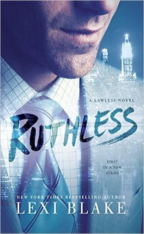 Review: Ruthless by Lexi Blake