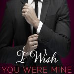 I Wish You Were Mine Book Cover