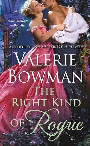 Guest Review: The Right Kind of Rogue by Valerie Bowman