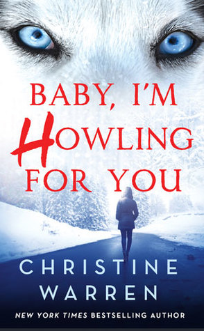 Guest Review: Baby, I'm Howling for You by Christine Warren