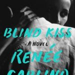 Blind Kiss by Renee Carlino book cover