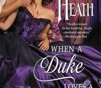Joint Review: When a Duke Loves a Woman by Lorraine Heath