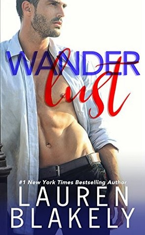 Wanderlust by Lauren Blakely Book Cover