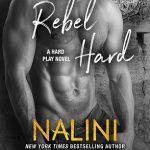 Rebel Hard by Nalini Singh Book Cover
