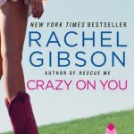 Crazy on You by Rachel Gibson Book Cover