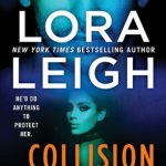 Collision Point by Lora Leigh Book Cover