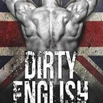 Dirty English by Ilsa Madden-Mills Book Cover