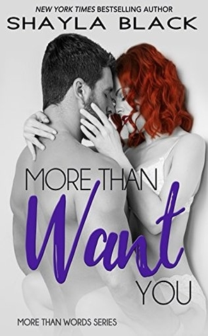 More Than Want You by Shayla Black Book Cover