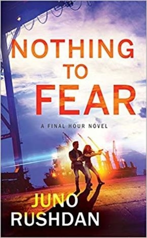 Nothing to Fear by Juno Rushdan Book Cover