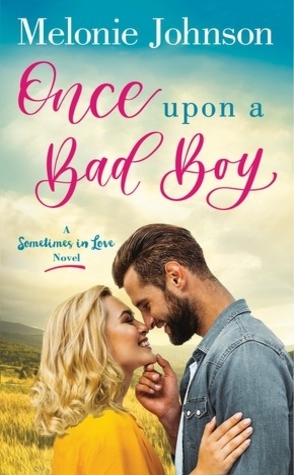 Once Upon a Bad Boy by Melonie Johnson Book Cover