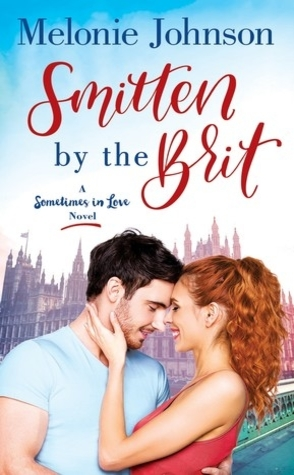 Smitten by the Brit by Melonie Johnson Book Cover