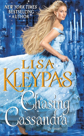 Chasing Cassandra by Lisa Kleypas Book Cover
